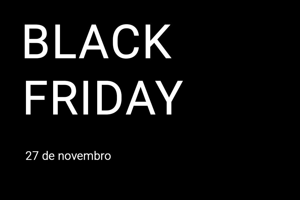 Black Friday 2018: vêm aí os descontos!